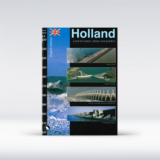 Holland, land of water, dykes and polders