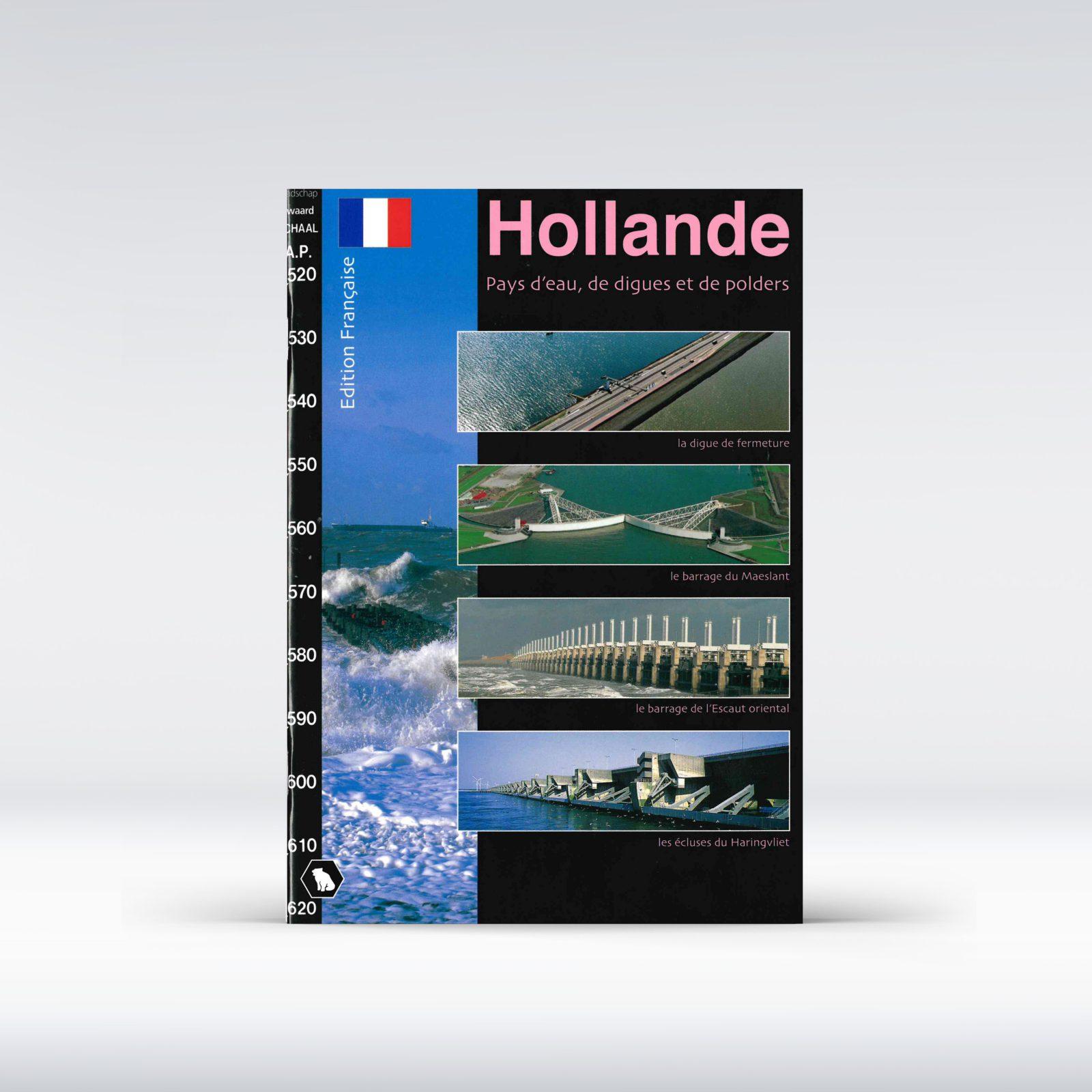Holland, pays d'eau, de digues et de polders