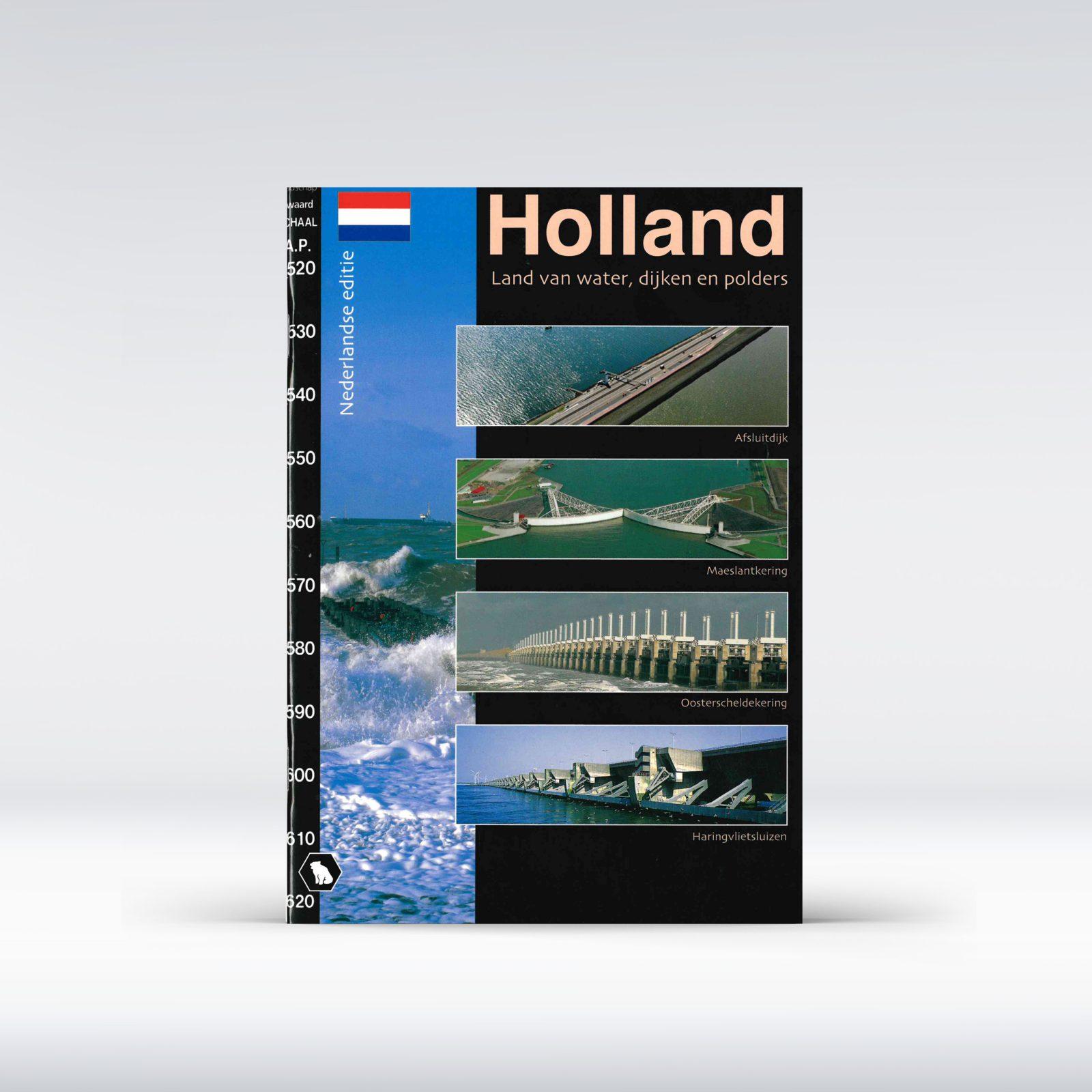 Holland Land van water dijken en polders H. Scholten