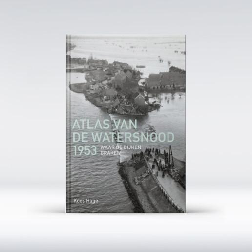 Atlas van de Watersnood 1953 Koos Hage