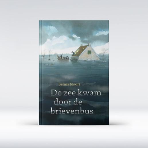 De zee kwam door de brievenbus Selma Noort